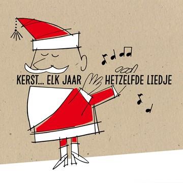 Kerstkaart - kerst-elk-jaar-hetzelfde-liedje
