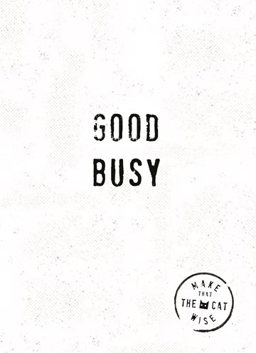 - good-busy