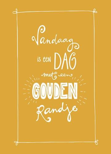 - vandaag-een-dag-met-een-gouden-randje