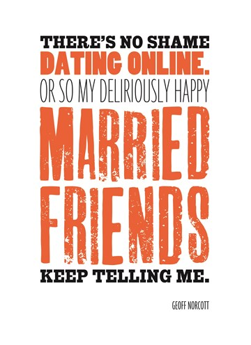 - there-is-no-shame-dating-online