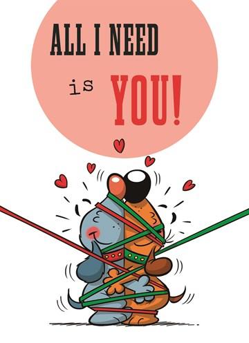 valentijnskaart - valentijn-all-i-need-is-you
