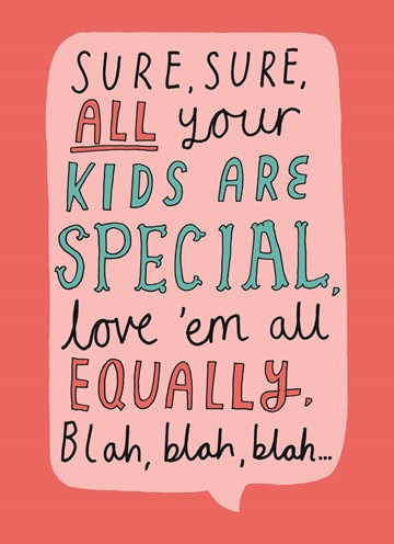 - sure-all-your-kids-are-special