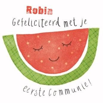 Communie kaart - sappige-kaart-gefeliciteerd-met-je-communie-stuk-meloen