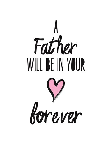 - vaderdag-herinnering-a-father-will-be-in-your-hart-forever