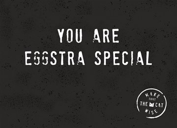- you-are-eggstra-special