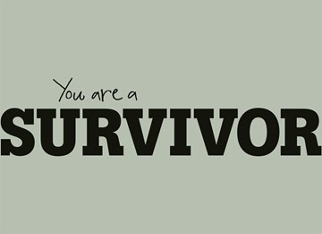 - you-are-a-survivor