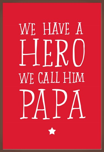 Vaderdag kaart - we-have-a-hero-we-call-him-papa-chocolade