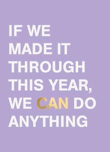 - nieuwjaarskaart-hip-if-we-made-it-through-this-year