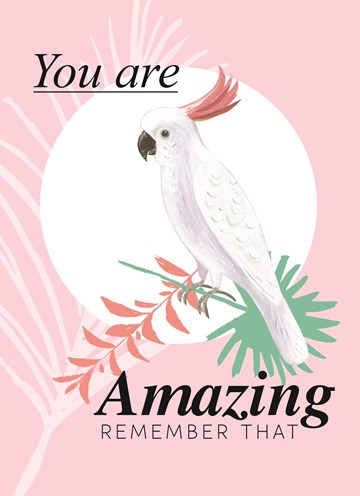 - botanical-kaart-compliment-kaketoe-you-are-amazing-remember-that