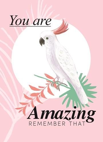 - botanical-kaart-compliment-kaketoe-you-are-amazing-remember-that