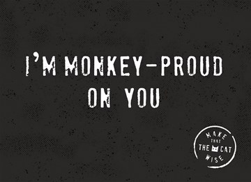 - i-am-monkey-proud