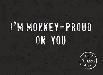 Succes / Goed gedaan kaart - i-am-monkey-proud