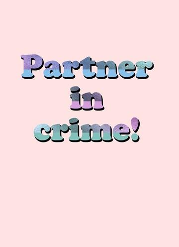 - Vriendschapskaart-Partner-in-crime