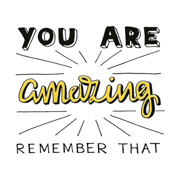 - text-it-you-are-amazing-remember-that