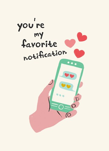 valentijnskaart - you-are-my-favorite-notification