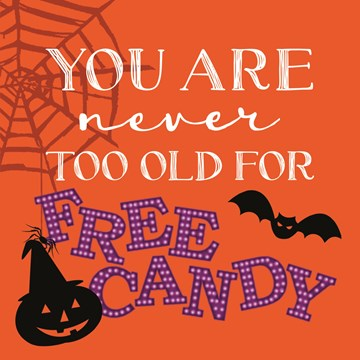 Halloween kaart - never-to-old-for-free-candy