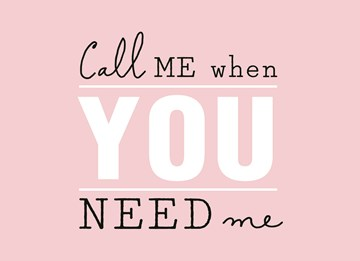 - call-me-when-you-need-me