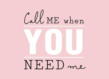 - call-me-when-you-need-me