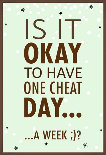 - is-it-okay-to-have-one-cheat-day-a-week