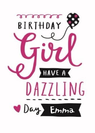 Verjaardagskaart meiden - birthdaygirl-have-a-dazzling-day