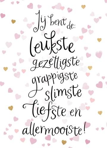 - jij-bent-de-leukste-slimste-en-allermooiste-met-hartjes-deze-valentijn