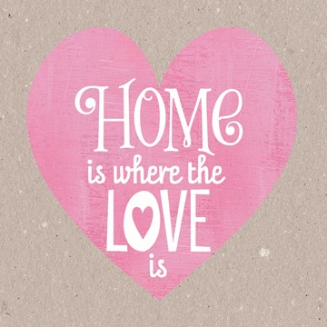 - home-is-where-the-love-is-hart