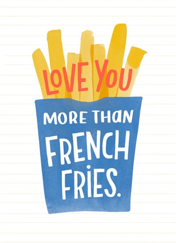 - Valentijnskaart-grappig-Love-you-more-than-French-fries