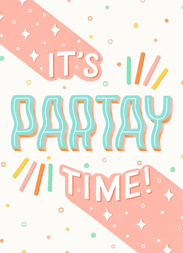 - its-partay-time