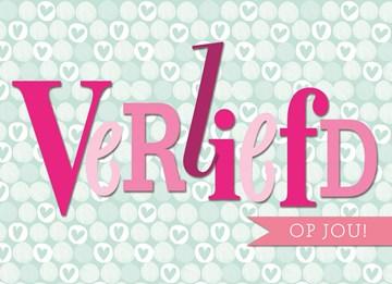 valentijnskaart - valentijn-verliefd-op-jou