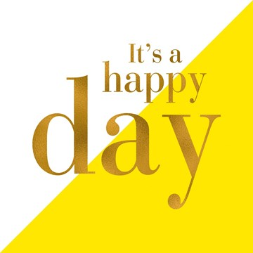 - its-a-happy-day