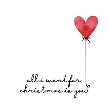 - all-i-want-for-christmas-is-your-heart