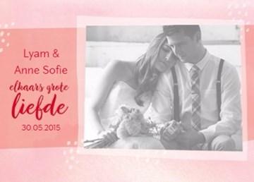 Huwelijkskaart met foto - elkaars-grote-liefde-en-dat-vieren-wij