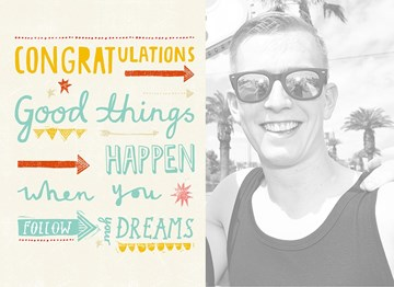 - fotokaart-congratulations-good-things-happen-when-you-follow-your-dreams