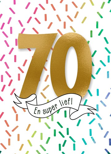- Verjaardagskaart-70-jaar-en-super-lief