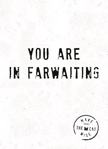 - you-are-in-farwaiting