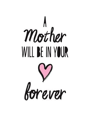 - moederdag-herinnering-a-mother-will-be-in-your-hart-forever