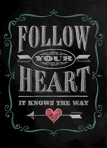 - follow-your-heart-krijtbord