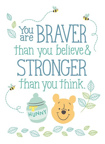 - disney-adult-you-are-braver-than-you-believe-stronger-thank-you-think