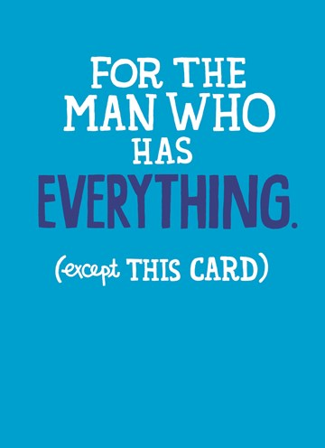 - for-the-man-who-has-everything