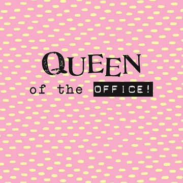 - vers-van-de-perst-queen-of-the-office