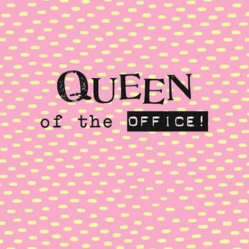 - vers-van-de-perst-queen-of-the-office