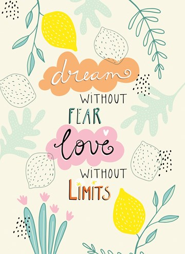 - Zomaar-kaart-Dream-without-fear-love-without-limits