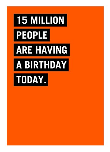 - 15-million-people-are-having-a-birthday-today