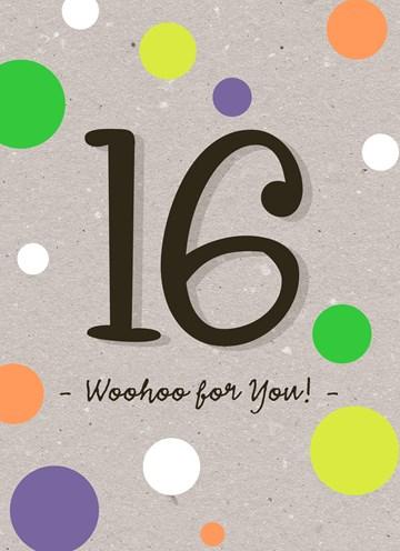 - Verjaardagskaart-16-tiener-jongen-woohoo-for-you