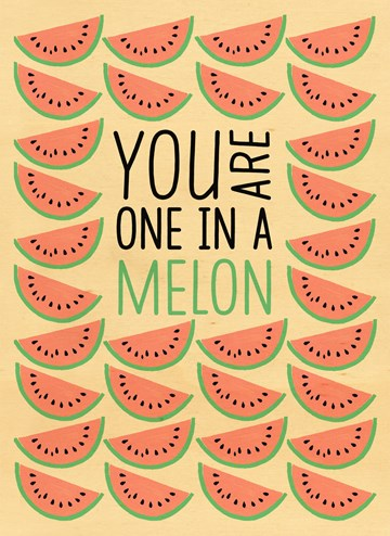 Bedankt kaart - you-are-one-in-a-melon