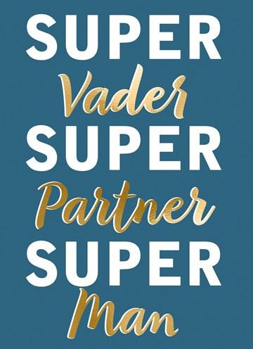 - Vaderdagkaart-Hip-Supervader-Superpartner-Superman