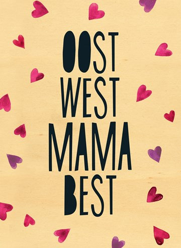 - oost-west-mama-best