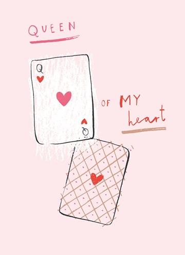 valentijnskaart - queen-of-my-heart
