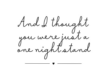 - not-just-a-one-night-stand