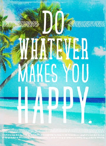 Werken / Pensioen kaart - do-whatever-makes-you-happy